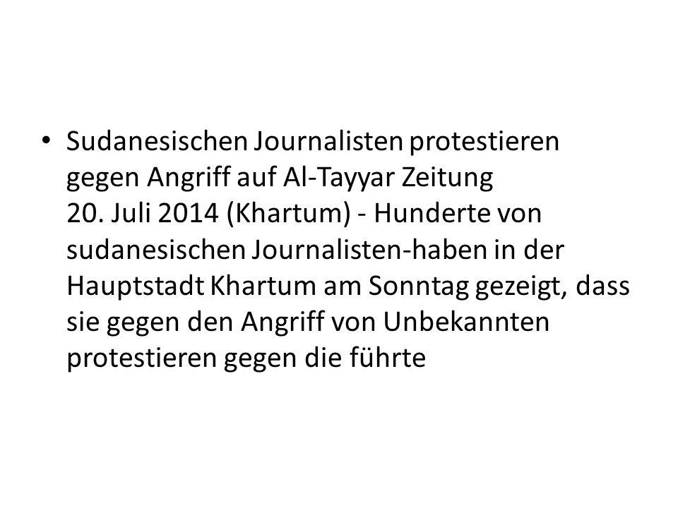 Sudanesischen Journalisten protestieren gegen Angriff auf Al-Tayyar Zeitung 20.