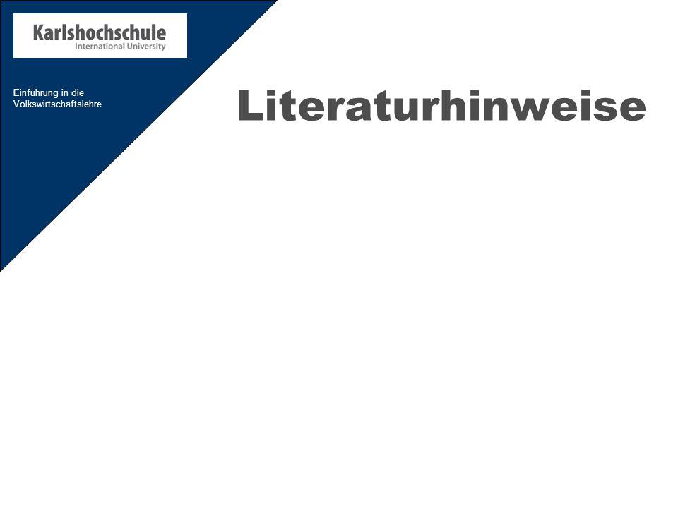 Einführung in die Volkswirtschaftslehre Literaturhinweise