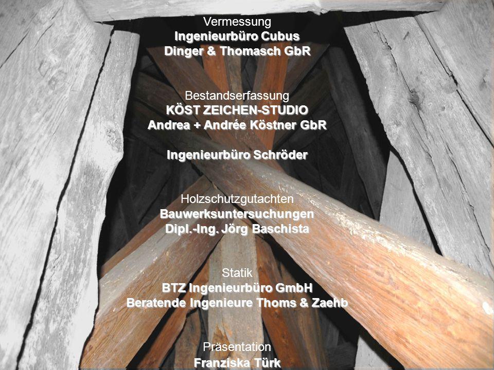 Auftraggeber Angelis + Partner Architekten Vermessung Ingenieurbüro Cubus Dinger & Thomasch GbR Bestandserfassung KÖST ZEICHEN-STUDIO Andrea + Andrée