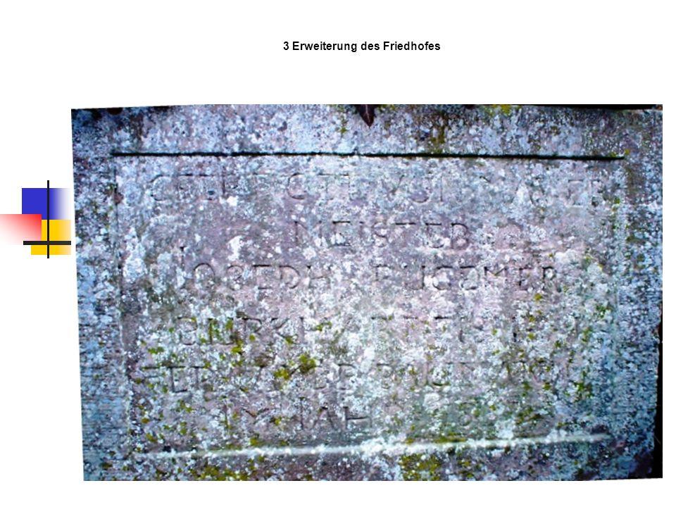 3 Erweiterung des Friedhofes