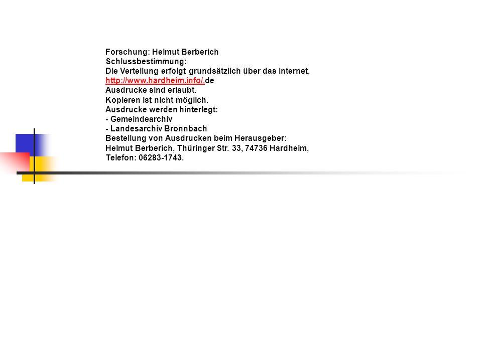 Forschung: Helmut Berberich Schlussbestimmung: Die Verteilung erfolgt grundsätzlich über das Internet. http://www.hardheim.info/.http://www.hardheim.i