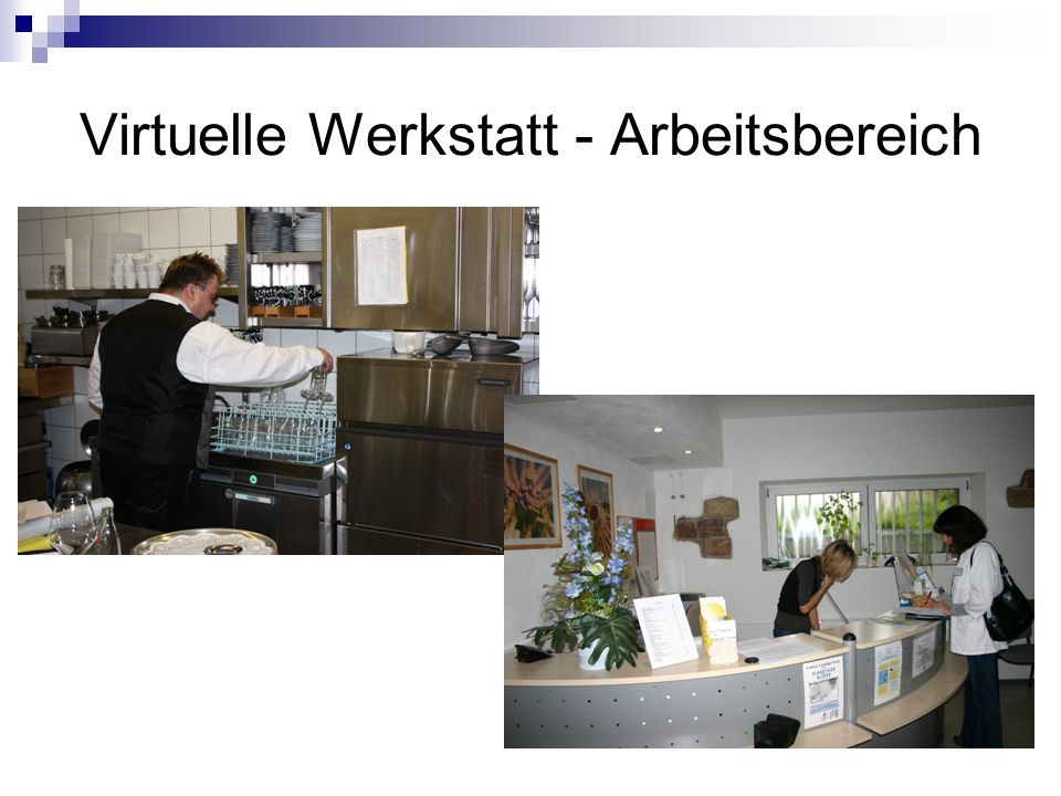 Virtuelle Werkstatt - Arbeitsbereich