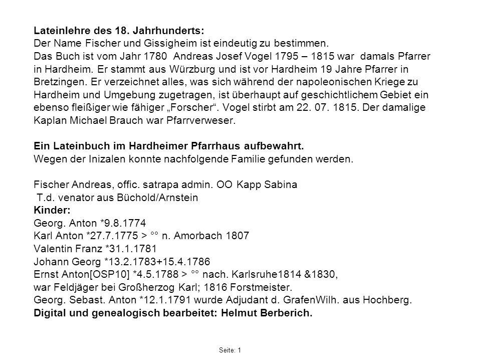 Lateinlehre des 18. Jahrhunderts: Der Name Fischer und Gissigheim ist eindeutig zu bestimmen. Das Buch ist vom Jahr 1780 Andreas Josef Vogel 1795 – 18