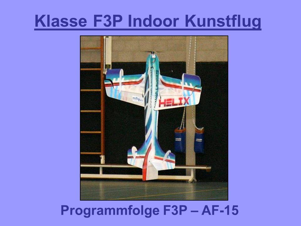 Klasse F3P Indoor Kunstflug Programmfolge F3P – AF-15