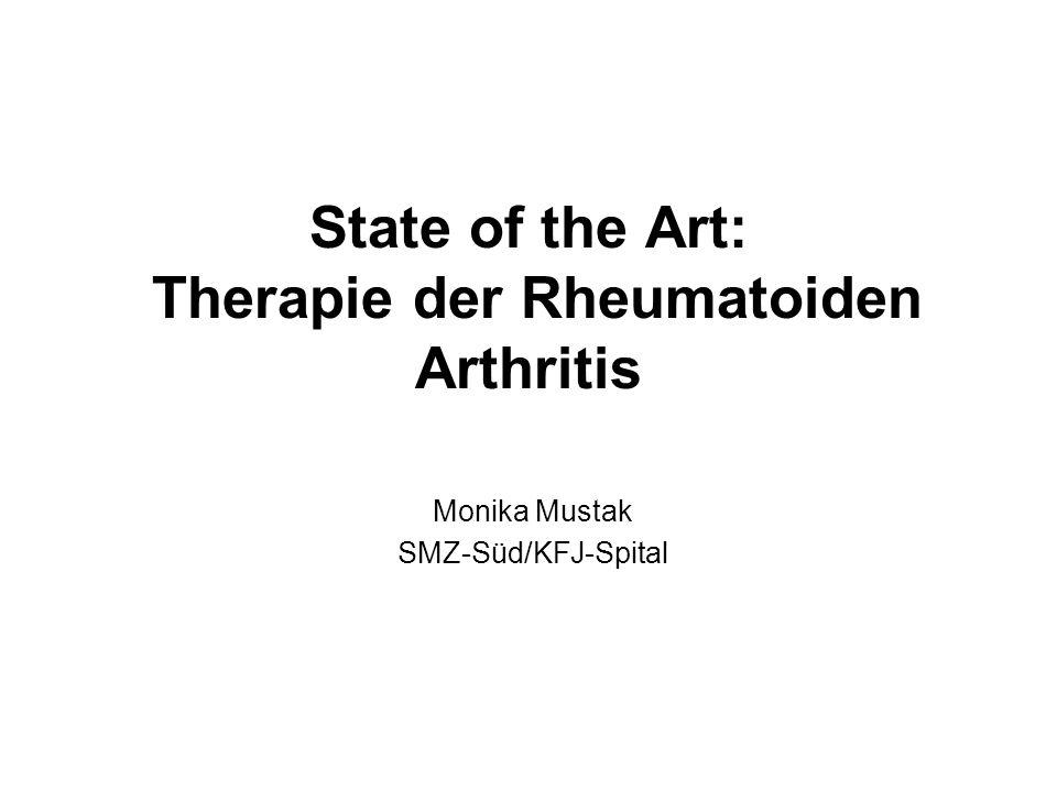 State of the Art: Therapie der Rheumatoiden Arthritis Monika Mustak SMZ-Süd/KFJ-Spital