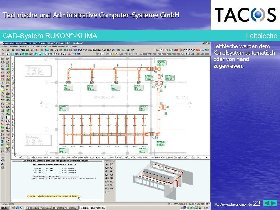 Technische und Administrative Computer-Systeme GmbH CAD-System RUKON ® -KLIMA Leitbleche Leitbleche werden dem Kanalsystem automatisch oder von Hand z
