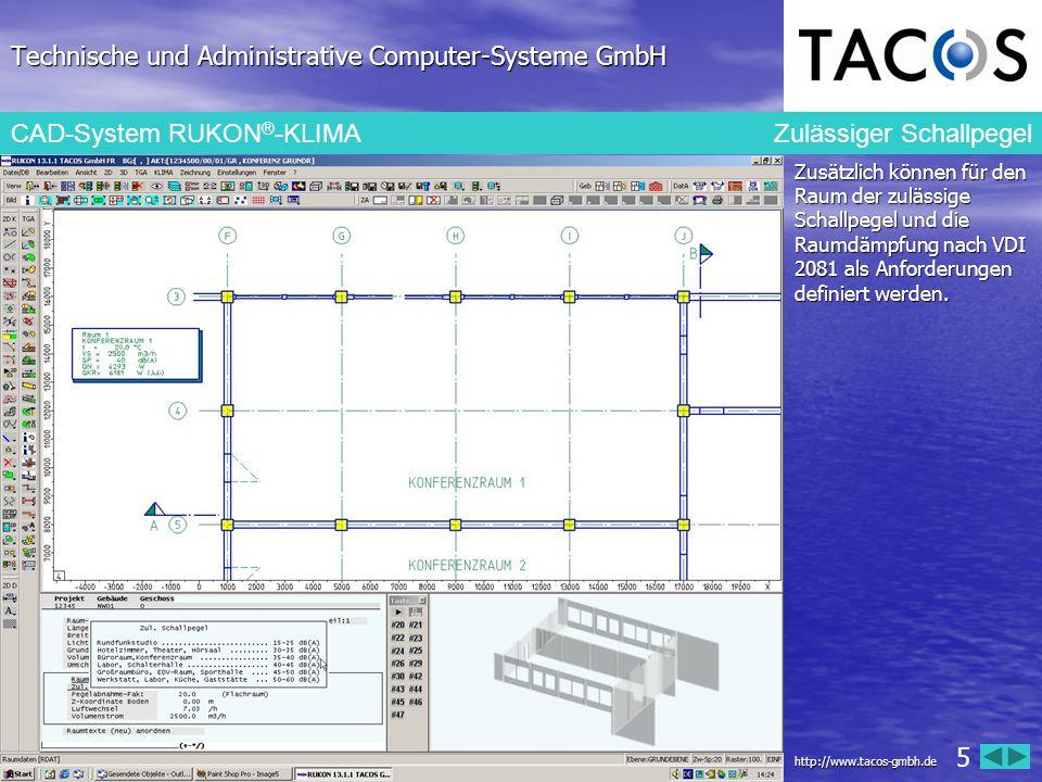 Technische und Administrative Computer-Systeme GmbH CAD-System RUKON ® -KLIMA Zulässiger Schallpegel Zusätzlich können für den Raum der zulässige Scha
