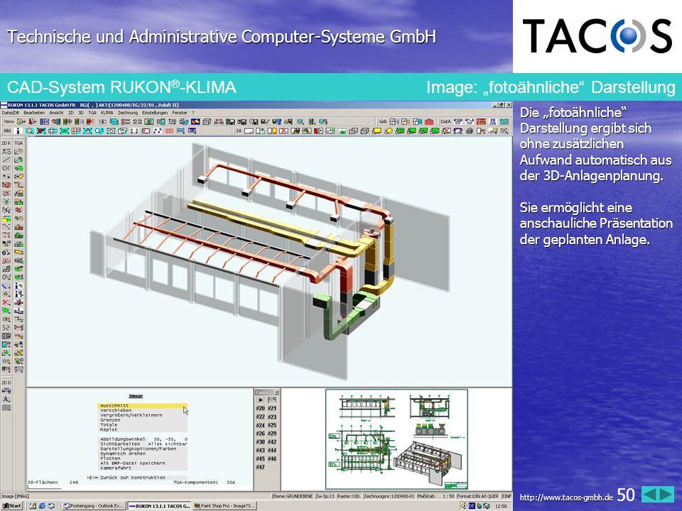 """Technische und Administrative Computer-Systeme GmbH CAD-System RUKON ® -KLIMA Image: """"fotoähnliche"""" Darstellung Die """"fotoähnliche"""" Darstellung ergibt"""