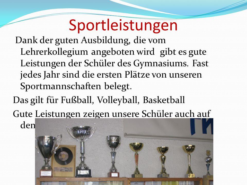 Sportleistungen Dank der guten Ausbildung, die vom Lehrerkollegium angeboten wird gibt es gute Leistungen der Schüler des Gymnasiums. Fast jedes Jahr