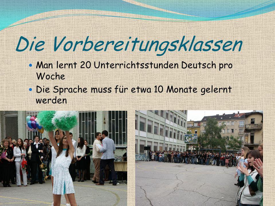 Die Vorbereitungsklassen Man lernt 20 Unterrichtsstunden Deutsch pro Woche Die Sprache muss für etwa 10 Monate gelernt werden