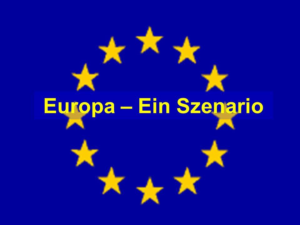 Europa – Ein Szenario