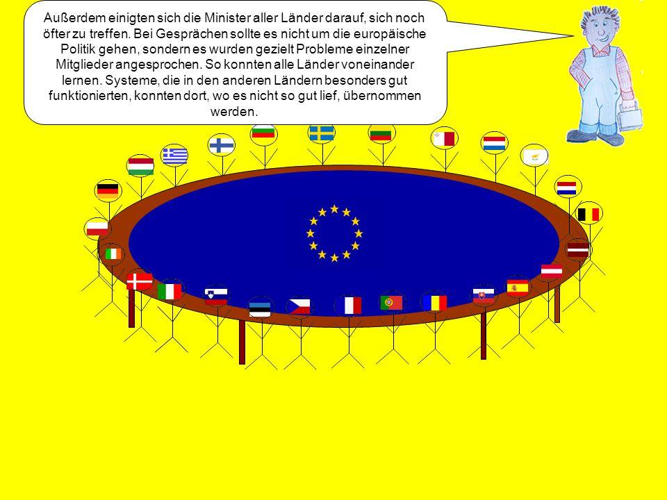 """Natürlich mussten sich die neuen Mitglieder nun auch an die Vereinbarungen des Vertrages halten. So wurde zum ersten Mal in der Geschichte ein """"europä"""