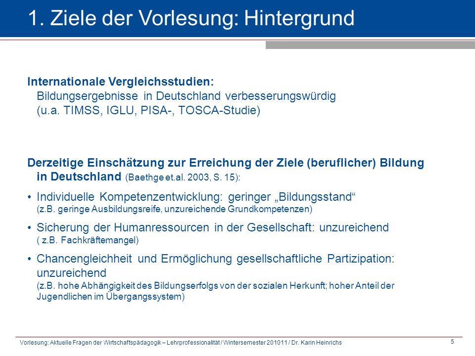 Vorlesung: Aktuelle Fragen der Wirtschaftspädagogik – Lehrprofessionalität / Wintersemester 201011 / Dr.