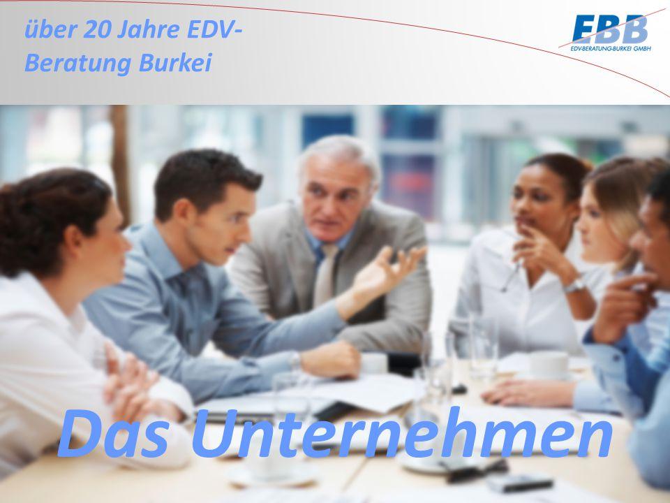 über 20 Jahre EDV- Beratung Burkei Das Unternehmen