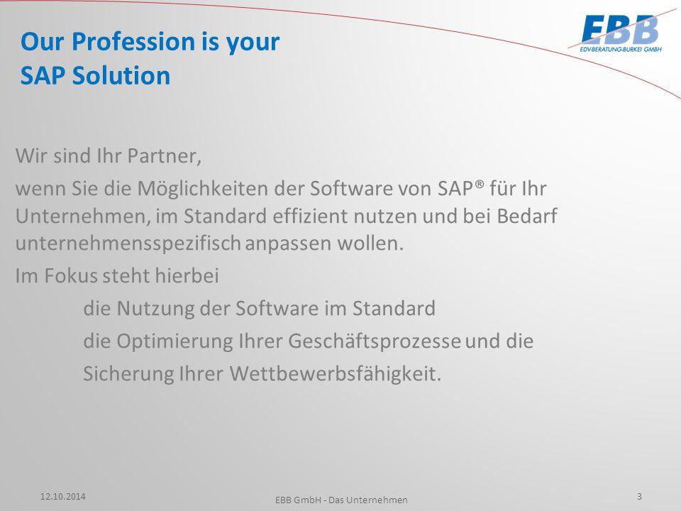 12.10.2014 EBB GmbH - Das Unternehmen 4 Unsere Philosophie