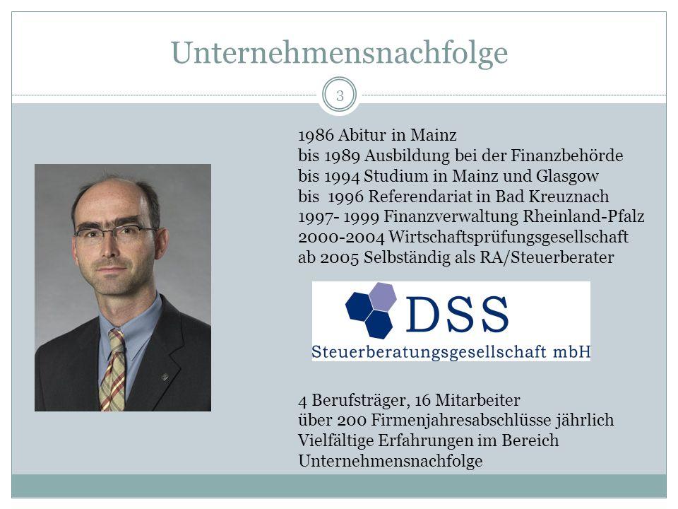 3 Unternehmensnachfolge 1986 Abitur in Mainz bis 1989 Ausbildung bei der Finanzbehörde bis 1994 Studium in Mainz und Glasgow bis 1996 Referendariat in