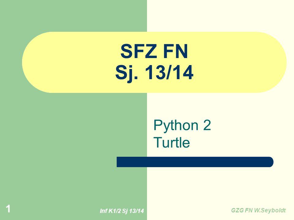Inf K1/2 Sj 13/14 GZG FN W.Seyboldt 12 Aufgabe: Olympische Ringe Turtle10_Ringe.py Benutze die Methode hugo.circle(r), um die 5 Kreise zu zeichnen.