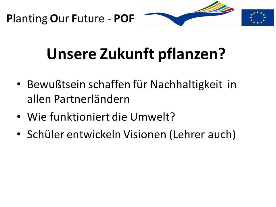 Planting Our Future - POF POF fördert was.