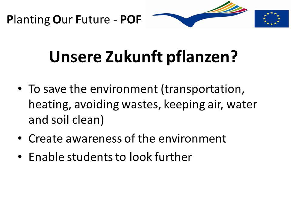 Planting Our Future - POF Unsere Zukunft pflanzen.