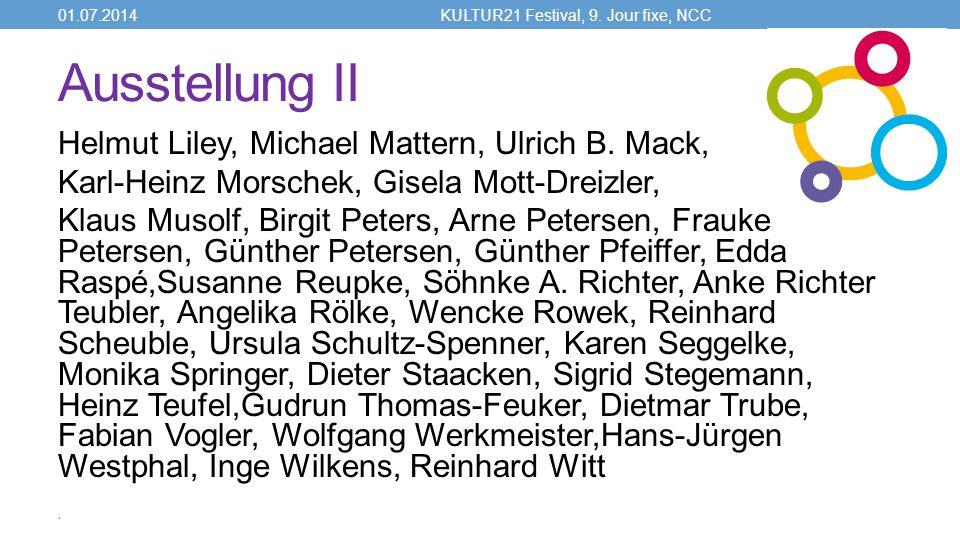 Ausstellung II Helmut Liley, Michael Mattern, Ulrich B.