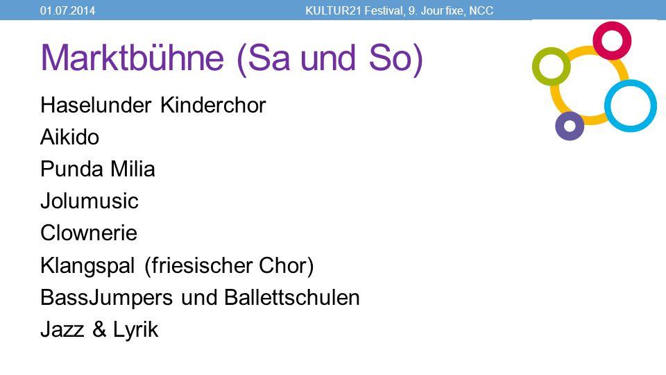 Marktbühne (Sa und So) Haselunder Kinderchor Aikido Punda Milia Jolumusic Clownerie Klangspal (friesischer Chor) BassJumpers und Ballettschulen Jazz & Lyrik 01.07.2014KULTUR21 Festival, 9.