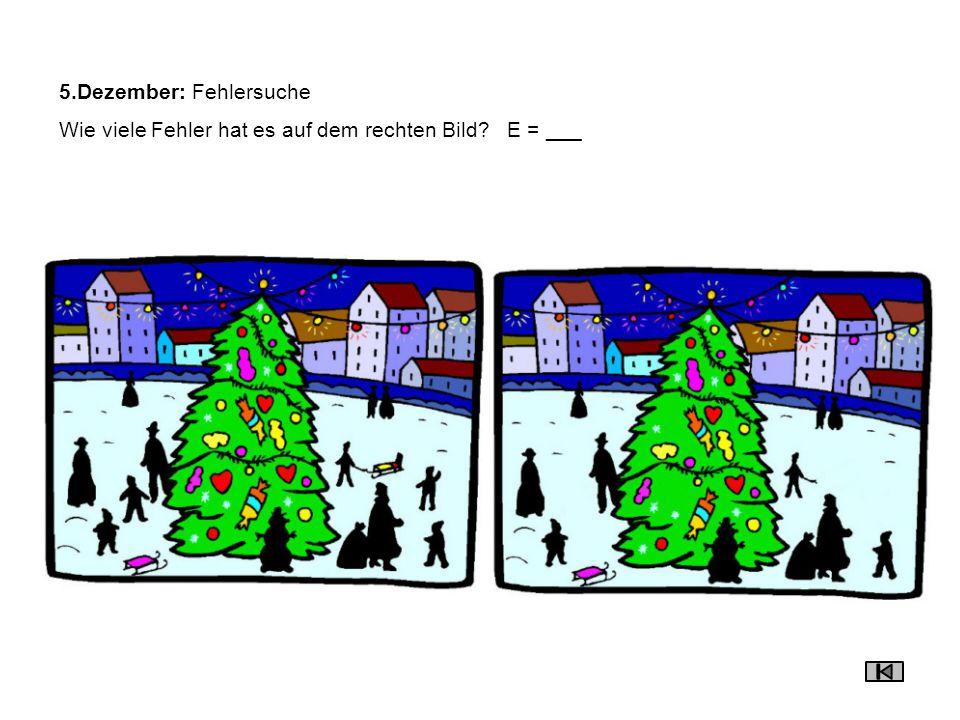 6.Dezember: Chlouser /Samichloustag Der Samichlous schenkt Dir heute den Buchstaben F. F = 1