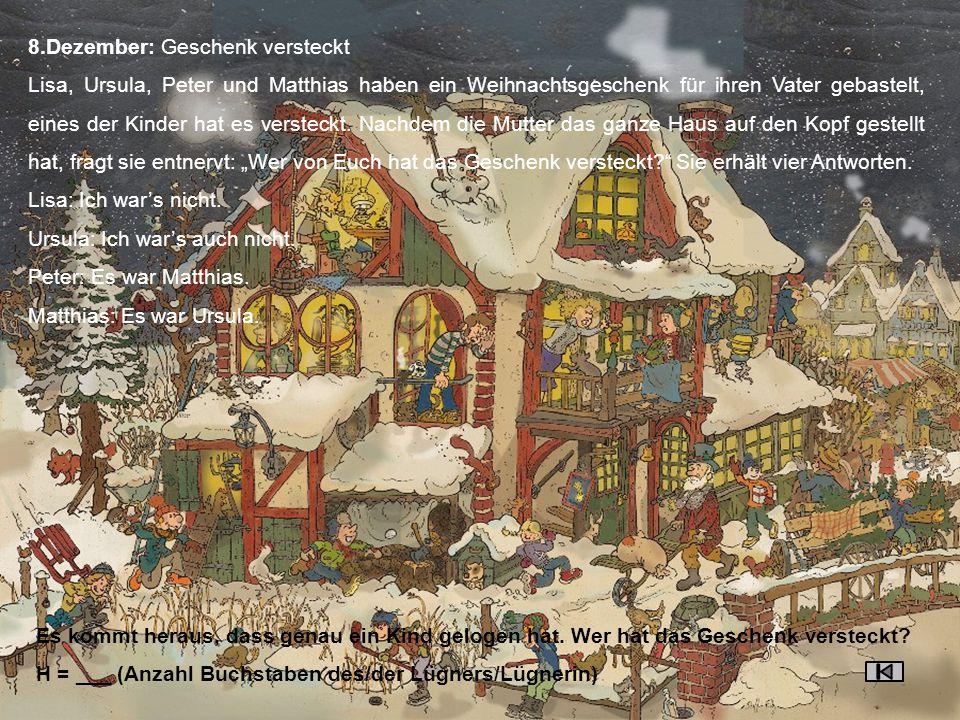 9.Dezember: Kleines Weihnachtsquiz Frage 1: Die Weihnachtsinsel findet man im… schwarzen Meer(1); Mittelmeer(2); atlantischen Ozean(3); indischen Ozean(4) Frage 2: Welche Pflanze gibt es nicht.