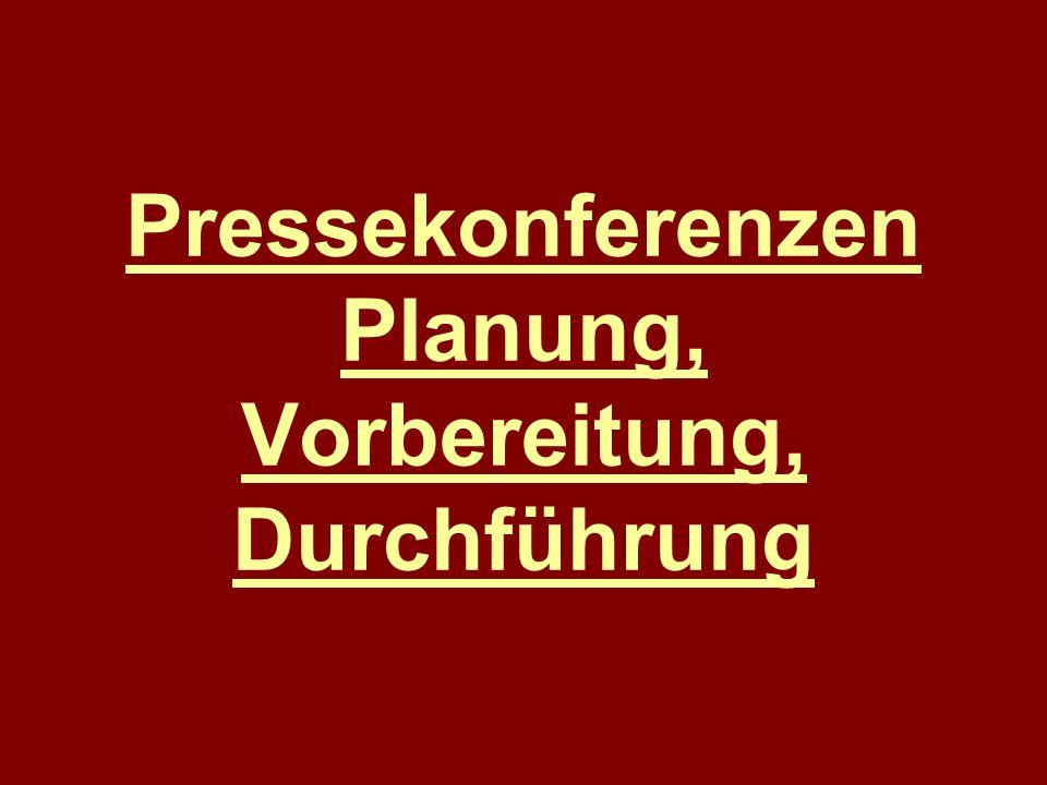 Pressekonferenzen Planung, Vorbereitung, Durchführung