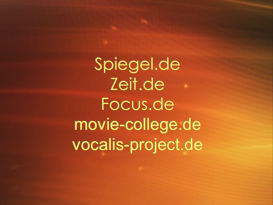 Spiegel.de Zeit.de Focus.de movie-college.de vocalis-project.de