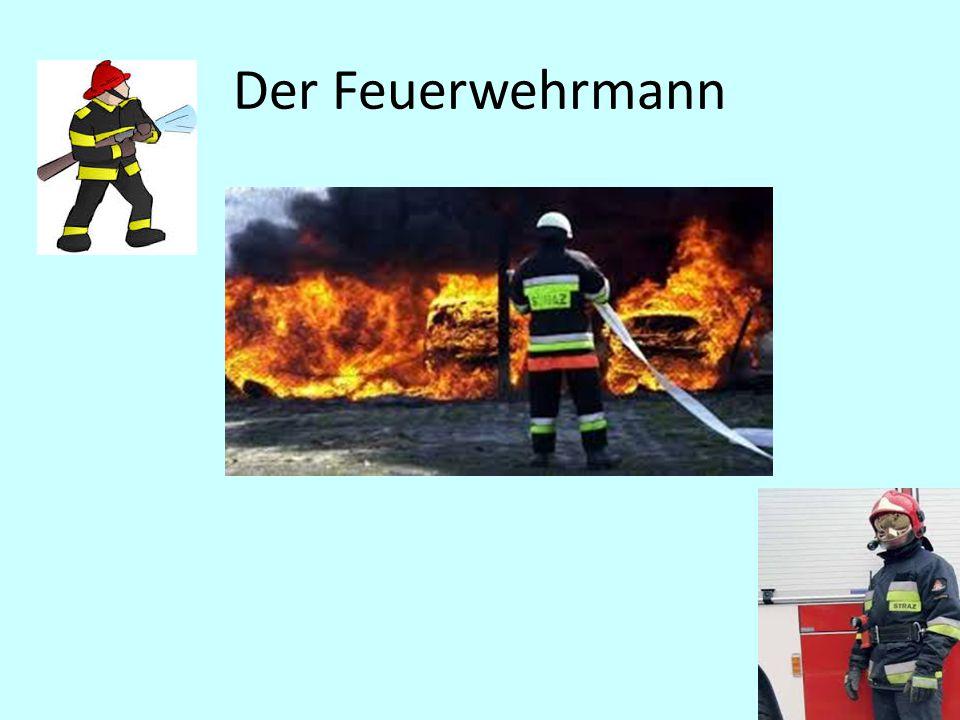 Der Feuerwehrmann
