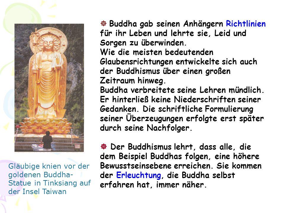Buddhas Leben  Eine vollständige Biographie wurde erst Jahrhunderte nach seinem Tod erstellt.