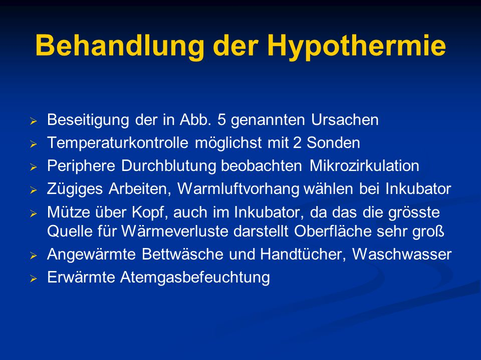 Behandlung der Hypothermie  Beseitigung der in Abb.
