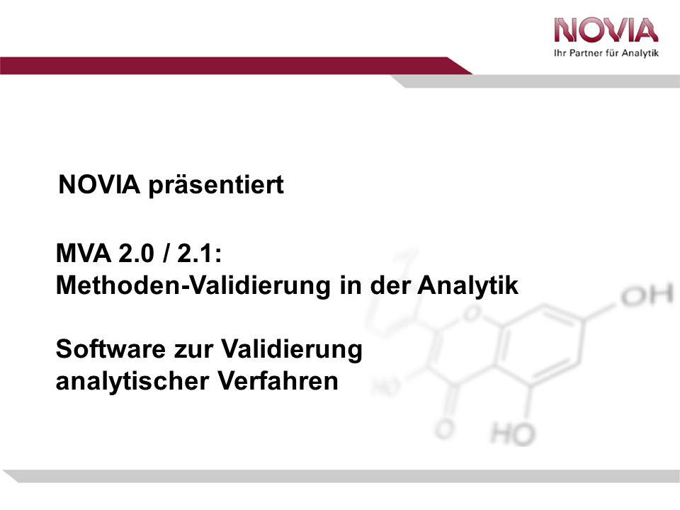 NOVIA präsentiert MVA 2.0 / 2.1: Methoden-Validierung in der Analytik Software zur Validierung analytischer Verfahren