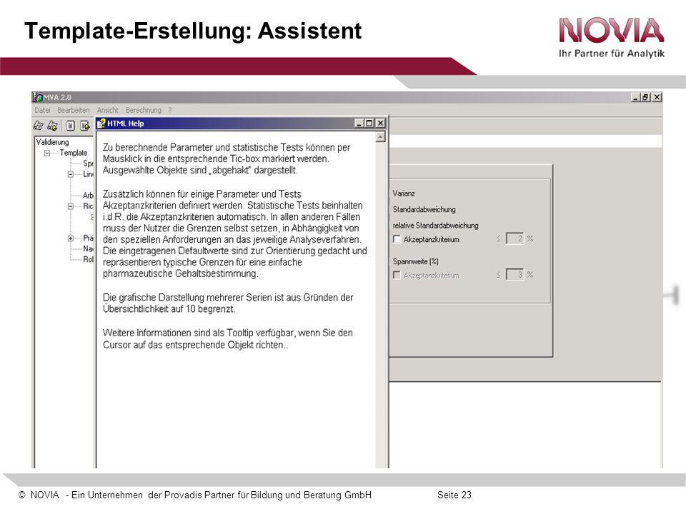 © NOVIA - Ein Unternehmen der Provadis Partner für Bildung und Beratung GmbHSeite 23 Template-Erstellung: Assistent