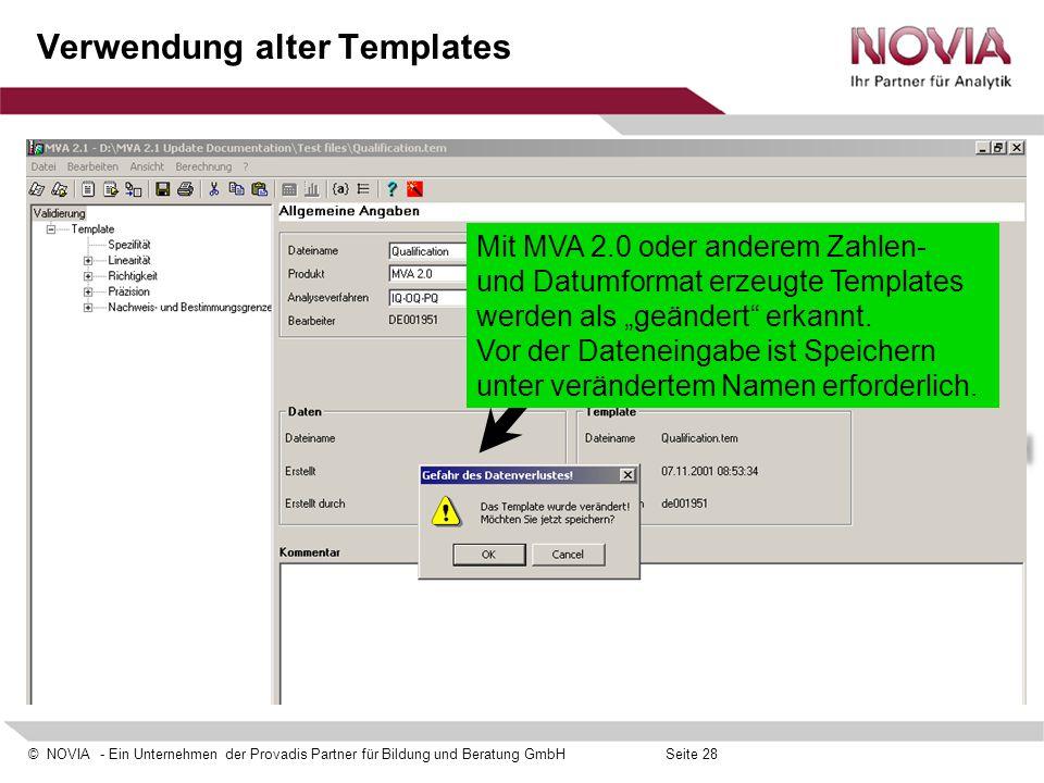 © NOVIA - Ein Unternehmen der Provadis Partner für Bildung und Beratung GmbHSeite 28 Verwendung alter Templates Mit MVA 2.0 oder anderem Zahlen- und D