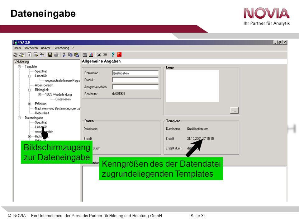 © NOVIA - Ein Unternehmen der Provadis Partner für Bildung und Beratung GmbHSeite 32 Dateneingabe Kenngrößen des der Datendatei zugrundeliegenden Temp