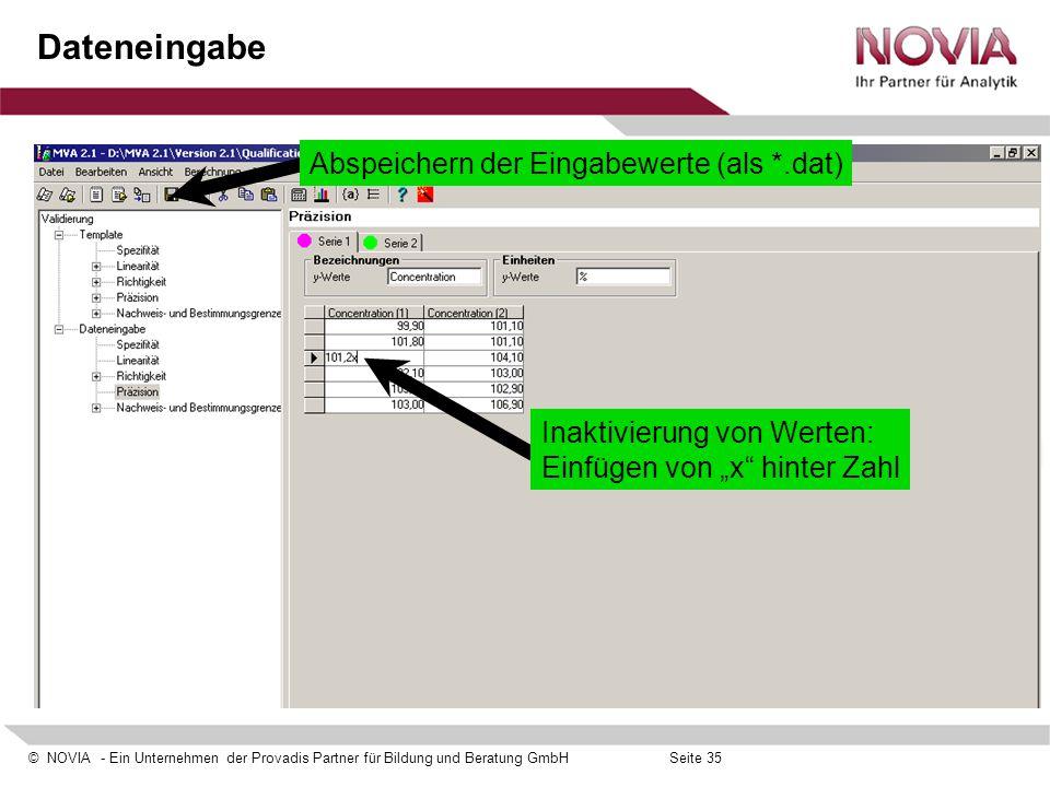 """© NOVIA - Ein Unternehmen der Provadis Partner für Bildung und Beratung GmbHSeite 35 Dateneingabe Inaktivierung von Werten: Einfügen von """"x"""" hinter Za"""