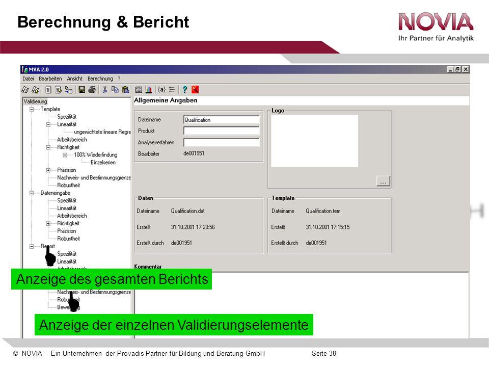 © NOVIA - Ein Unternehmen der Provadis Partner für Bildung und Beratung GmbHSeite 38 Berechnung & Bericht  Anzeige des gesamten Berichts  Anzeige de