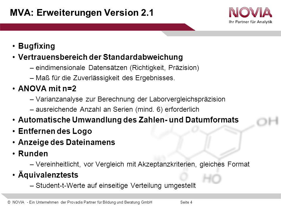 © NOVIA - Ein Unternehmen der Provadis Partner für Bildung und Beratung GmbHSeite 4 MVA: Erweiterungen Version 2.1 Bugfixing Vertrauensbereich der Sta