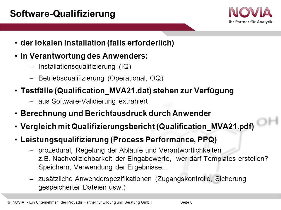 © NOVIA - Ein Unternehmen der Provadis Partner für Bildung und Beratung GmbHSeite 17 Template-Erstellung  Zugang zu Unterbild- schirm für Parameter- auswahl Nicht verfügbare Parameter und Tests (z.B.