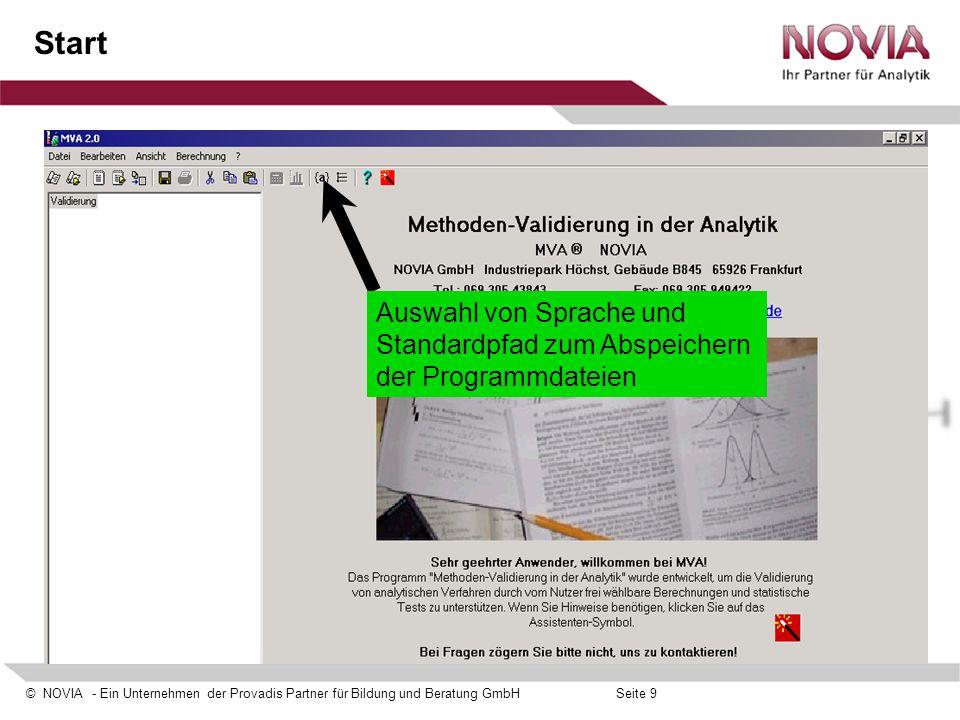 © NOVIA - Ein Unternehmen der Provadis Partner für Bildung und Beratung GmbHSeite 9 Start Auswahl von Sprache und Standardpfad zum Abspeichern der Pro