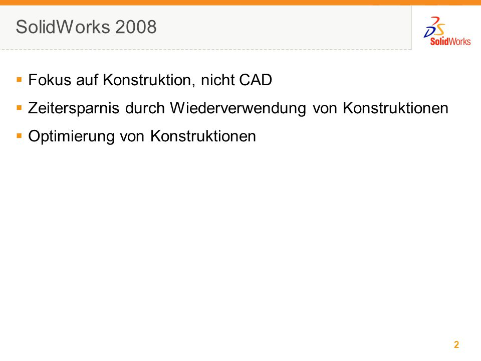 2 © 2006 SolidWorks Corp. Confidential.