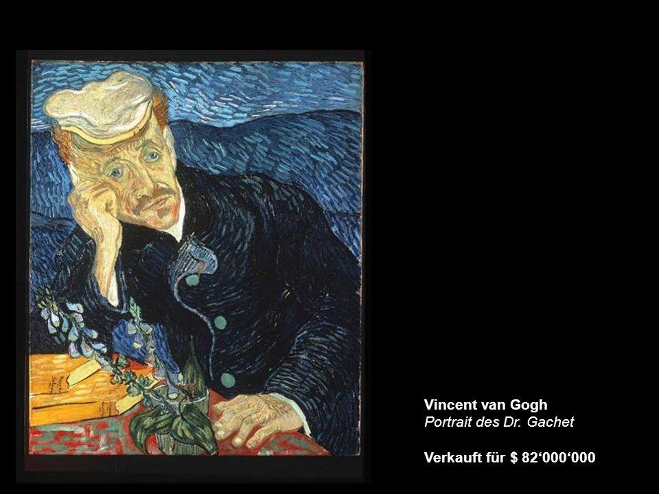 Vincent van Gogh Portrait des Dr. Gachet Verkauft für $ 82'000'000