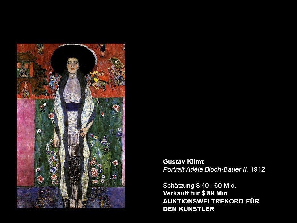Gustav Klimt Portrait Adèle Bloch-Bauer II, 1912 Schätzung $ 40– 60 Mio.