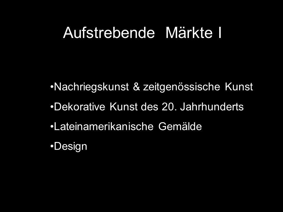 Aufstrebende Märkte I Nachriegskunst & zeitgenössische Kunst Dekorative Kunst des 20.