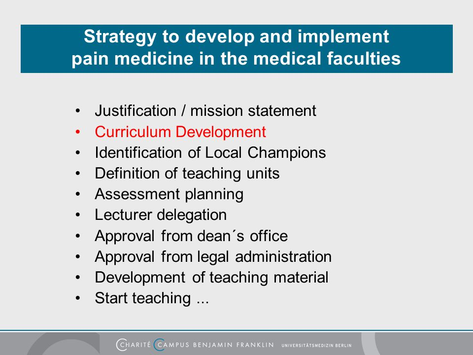 "Frequent Prejudices ""… pain management and palliative care have always been an integral part in the medical curriculum … therefore additional teaching is not required … v."