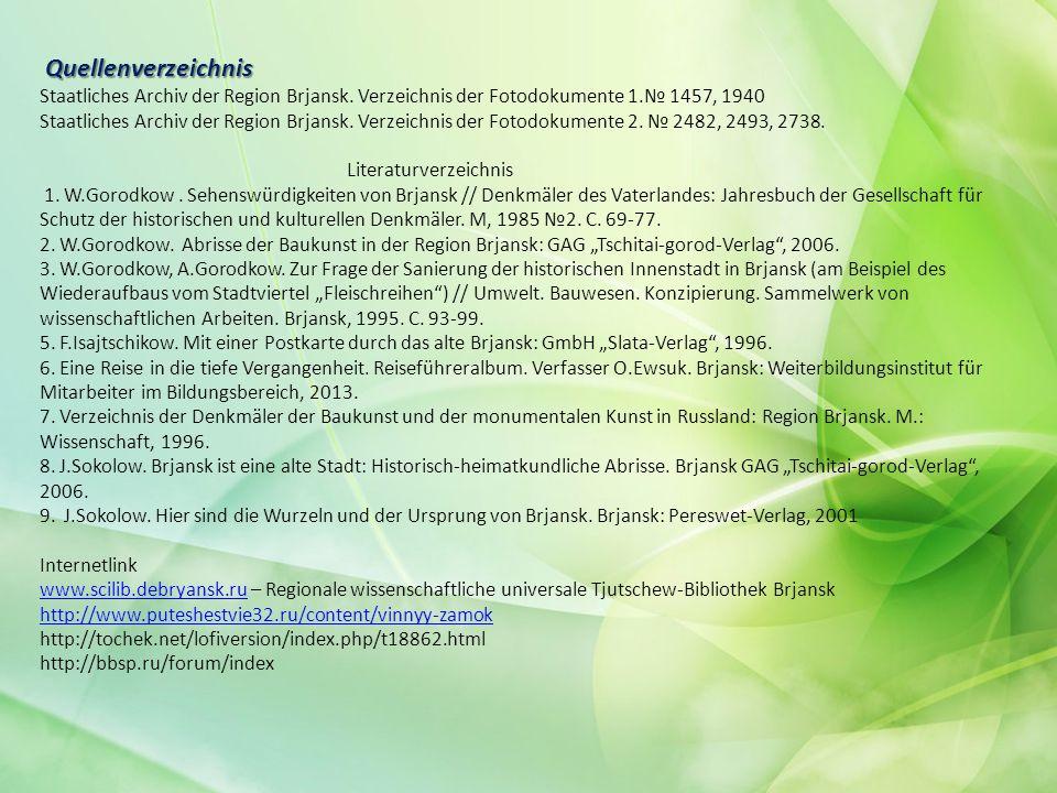 Quellenverzeichnis Quellenverzeichnis Staatliches Archiv der Region Brjansk.