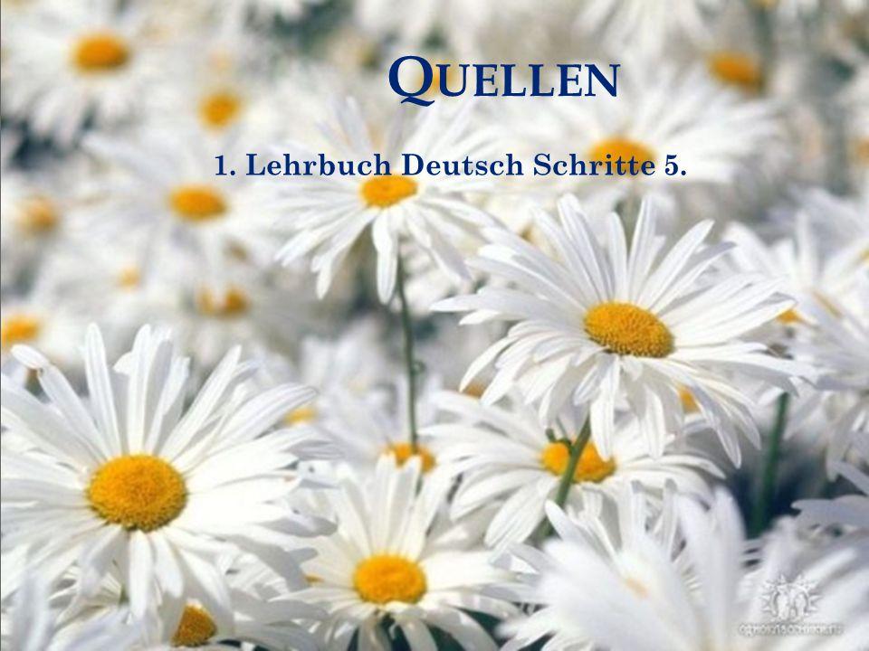 Q UELLEN 1. Lehrbuch Deutsch Schritte 5.