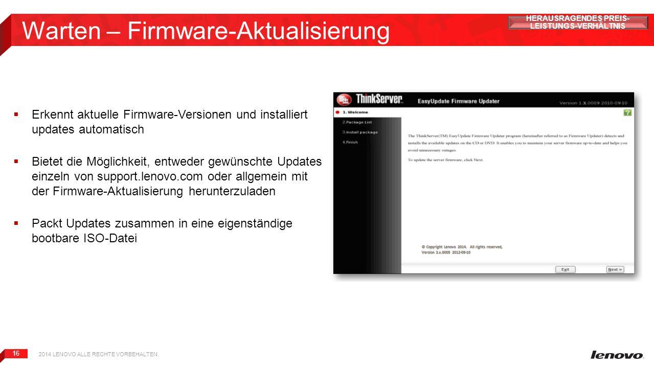 16 Warten – Firmware-Aktualisierung  Erkennt aktuelle Firmware-Versionen und installiert updates automatisch  Bietet die Möglichkeit, entweder gewün