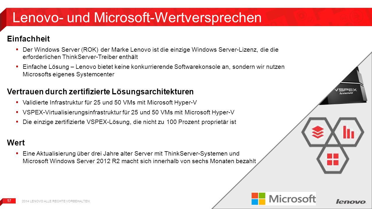 17 Lenovo- und Microsoft-Wertversprechen Einfachheit  Der Windows Server (ROK) der Marke Lenovo ist die einzige Windows Server-Lizenz, die die erford